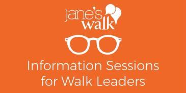 Jane's Walk Information Session for Walk Leaders